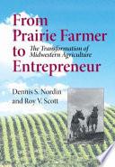 From Prairie Farmer to Entrepreneur