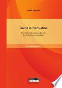 Found in Translation  Interkulturelle Verst  ndigung durch die Synchronisation