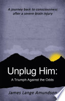 Unplug Him