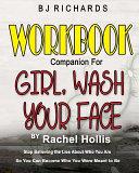 Workbook Companion for Girl Wash Your Face by Rachel Hollis Pdf/ePub eBook