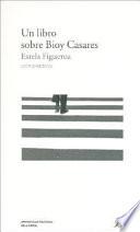 Un libro sobre Bioy Casares
