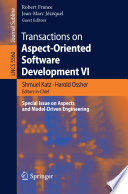 Transactions on Aspect Oriented Software Development VI