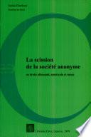 La scission de la société anonyme en droits allemand, américain et suisse