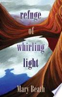 Refuge of Whirling Light