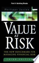 Value at Risk  3rd Ed   Part II   Building Blocks