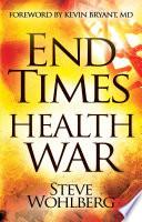 End Times Health War