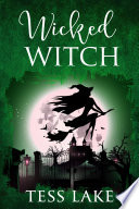 Wicked Witch Torrent Witches Cozy Mysteries Book 10
