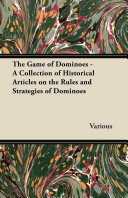 download ebook the game of dominoes - a collection of historical articles on the rules and strategies of dominoes pdf epub