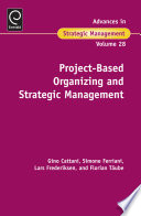 Project Based Organizing and Strategic Management