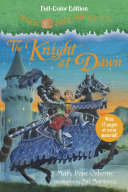 The Knight At Dawn (Full-Color Edition) : letter from mary pope osborne,...