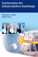Taschenatlas der Zahnärztliche Radiologie