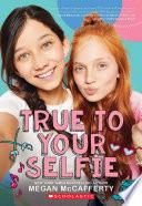 True to Your Selfie Book PDF