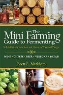 Mini Farming Guide to Fermenting