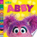 Abby  Sesame Street Friends  Book PDF