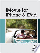 iMovie for iPhone and iPad
