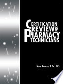 Certification Review for Pharmacy Technicians  Ninth Edition