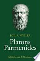 Platons Parmenides in seinem Zusammenhang mit Symposion und Politeia