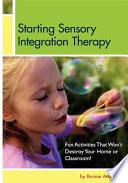 Starting Sensory Integration Therapy