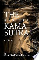 The Revised Kama Sutra: A Novel