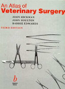 An Atlas of Veterinary Surgery