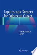 Laparoscopic Surgery For Colorectal Cancer