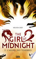 The Girl At Midnight Tome 2 L Heure Des T N Bres