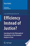 Efficiency Instead of Justice