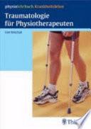 Traumatologie für Physiotherapeuten