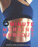 6 Minute Morning