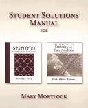 Student Solutions Manual For Devore And Peck S Statistics The Exploration And Analysis Of Data Fifth Edition And Peck Olsen And Devore S Introduction To Statistics And Data Analysis Second Edition
