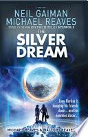 The Silver Dream  Interworld  Book 2