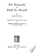 Die Harzreise und Buch Le Grand