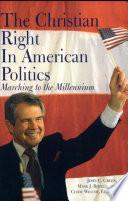 The Christian Right In American Politics book