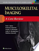 Musculoskeletal Imaging  A Core Review