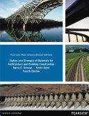 Statics And Strength Of Materials For Architecture And Building Construction Pearson New International Edition