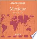 Géopolitique du Mexique