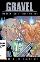 Gravel Volume 2: The Major Seven Hardcover Returns To England To Exterminate The Corrupt Occult