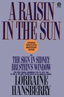 A raisin in the sun   and The sign in Sidney Brustein s window