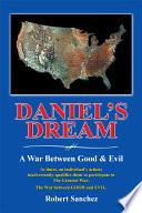Daniel S Dream A War Between Good Evil