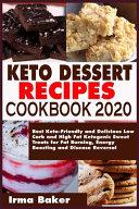 Keto Dessert Recipes Cookbook 2020