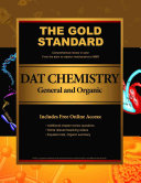 Gold Standard DAT General and Organic Chemistry  Dental Admission Test