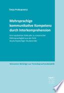 Mehrsprachige kommunikative Kompetenz durch Interkomprehension
