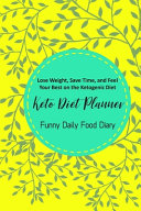 Keto Diet Planner Funny Daily Food Diary