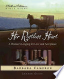 Her Restless Heart   Women s Bible Study Leader Guide