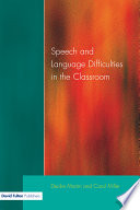 Speech And Language Difficulties In The Classroom Second Edition book