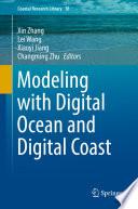 Modeling with Digital Ocean and Digital Coast