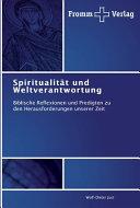 Spiritualität und Weltverantwortung