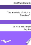 The Interlude of    God   s Promises    In Plain and Simple English