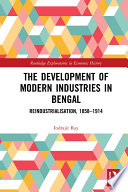 The Development of Modern Industries in Bengal