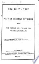 Remarks on a tract entitled Points of essential difference between the Church of England and the Kirk of Scotland